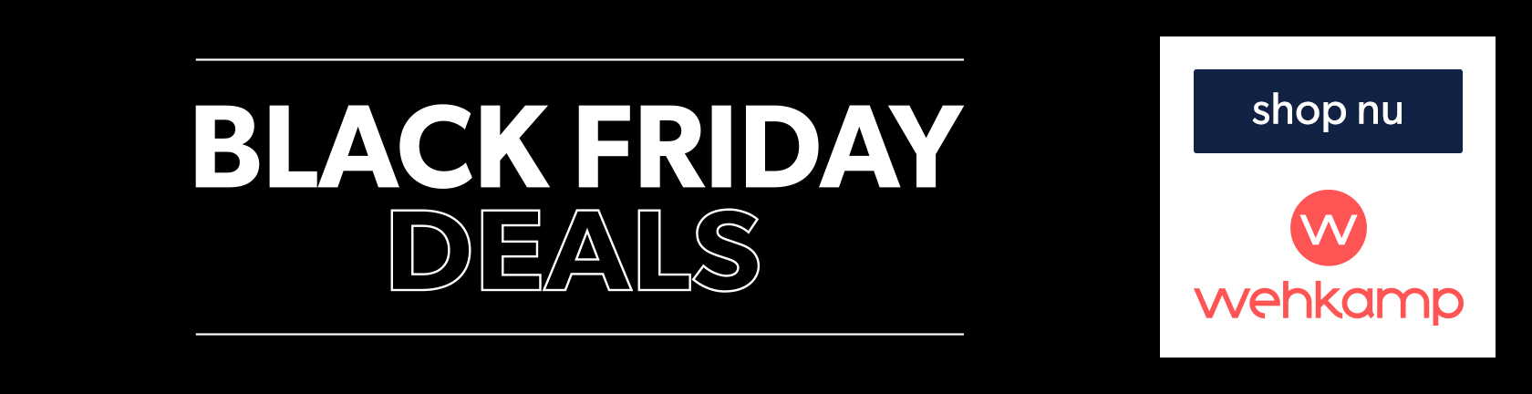 Black Friday deals shop nu bij Wehkamp