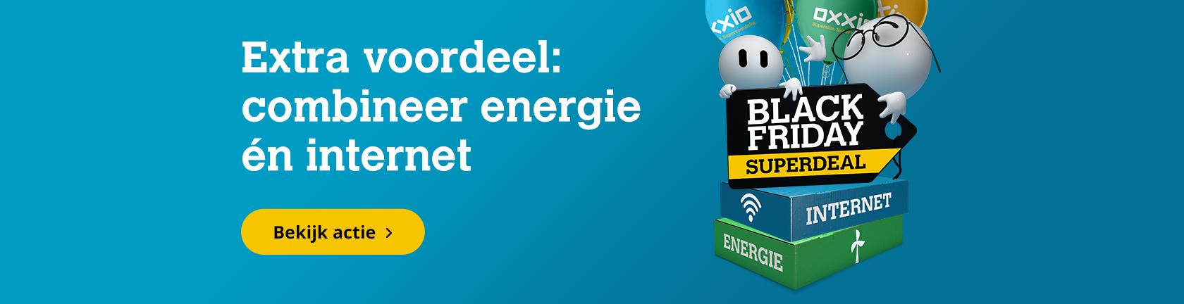 Extra voordeel: Combineer energie en internet - Black Friday superdeal. Bekijk de actie.